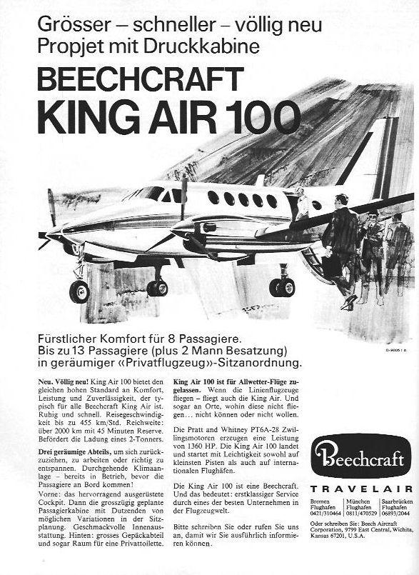 """Neu. Völlig neu! In der Anzeige für die Beechcraft King Air 100 steht der Kundennutzen im Vordergrund. In aller Ausführlichkeit werden die Vorteile des """"Propjet"""" vorgestellt. Dazu gehört u.a. auch eine Privattoilette..."""