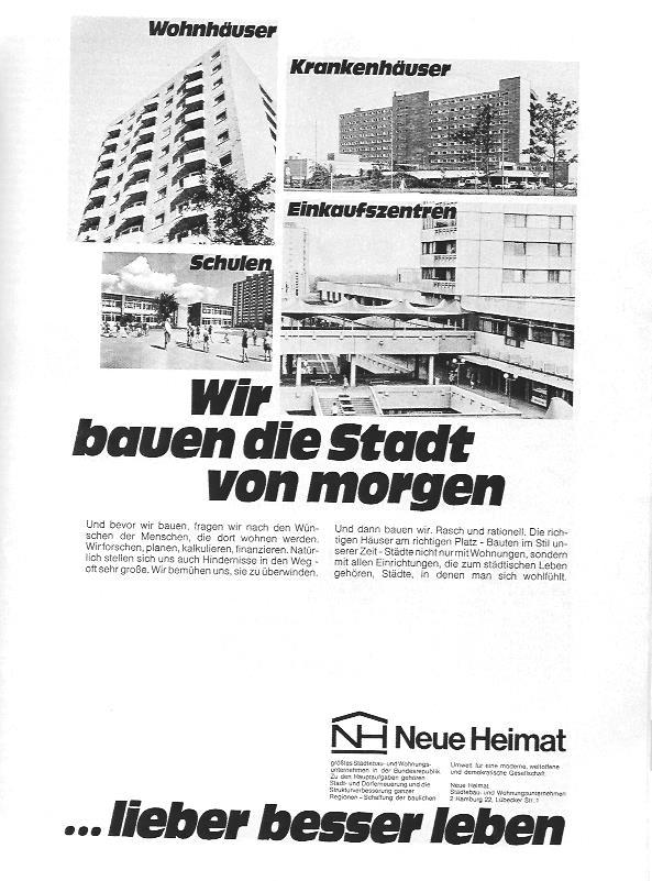 Imageanzeige der DGB-Tochter Neue Heimat aus 1969. Da baute die Neue Heimat noch Wohnblocks, Einkaufszentren und öffentliche Gebäude, wie Schulen und Krankenhäuser.