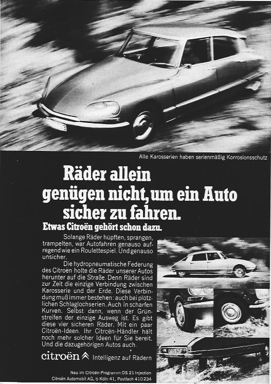 Neu im CITROËN – Programm: Der DS 21 Injection mit hydropneumatischer Federung. In der Anzeige von 1969 nutzt CITROËN den selbstbewusster Slogan: CITROËN – Intelligenz auf Rädern.