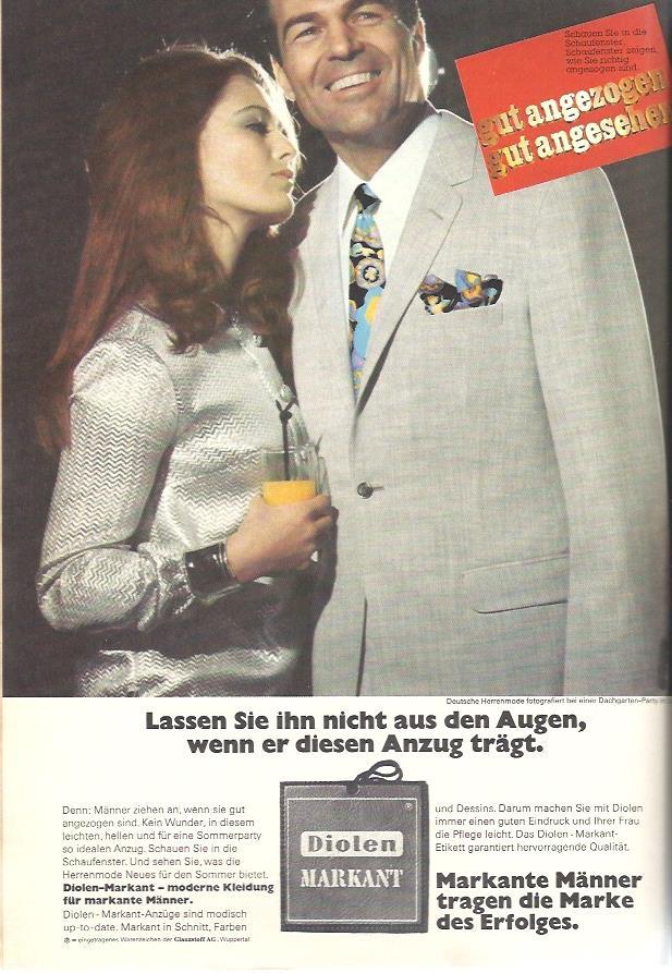 """Werbung für Diolen Markant Anzüge aus dem Jahr 1967: """"gut angezogen gut angesehen"""""""