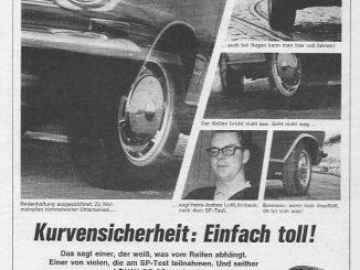 """Dunlop bemüht in der Anzeige für den Gürtelreifen Dunlop SP einen Hans-Jochen Lufft aus Einbeck als Testimonial, der hat am SP-Test teilgenommen und steht jetzt auf DUNLOP SP. Interessant: """"Wenn Sie Dunlop SP fahren, können Sie sich einfach mehr zutrauen, ohne Risiko: in der Kurve, bei Nässe, beim Bremsen. Ihr Wagen wird schneller."""""""