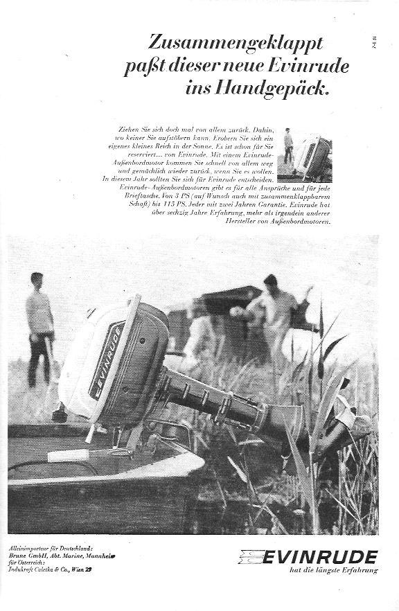Evinrude hat 1967 die kleine Flucht vor dem Alltag im Programm: Mit Außenbordmotoren, von denen der Kleinste sogar zusammengeklappt werden kann. Passt dann auch ins Handgepäck...