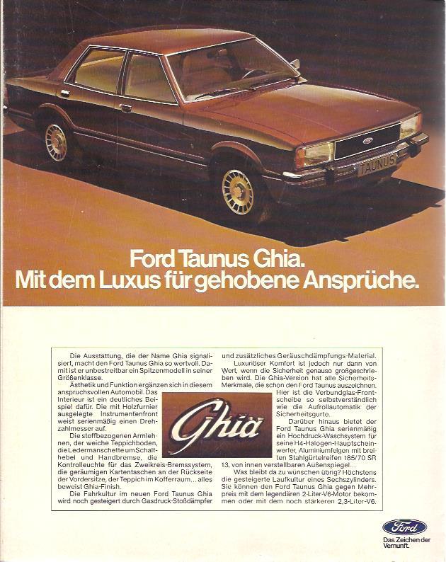Für den Ford Taunus in der Luxusausstattung Ghia wirbt Ford in dieser Anzeige von 1976. Wortreich werden die Vorteile der Ausstattungslinie erklärt.