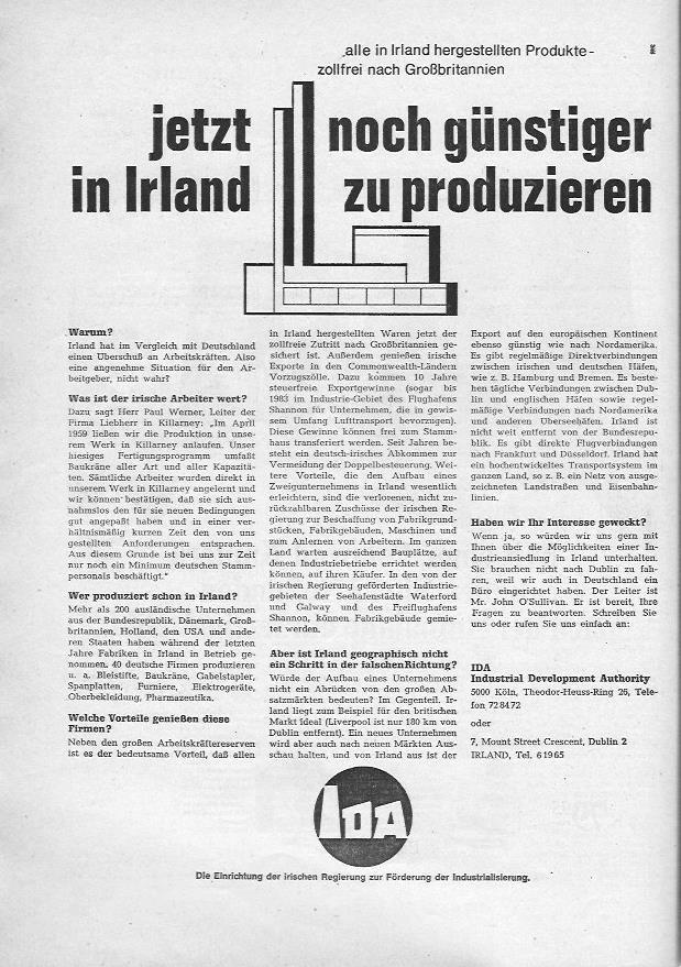 Mit dieser Anzeige bewirbt sich Irland als Produktionsstandort für deutsche Unternehmen. Zugang zum Commonwealth, Steuerfreiheit für 10 Jahre, Zuschüsse der Regierung, etc. Ein Paradies für den Unternehmer!
