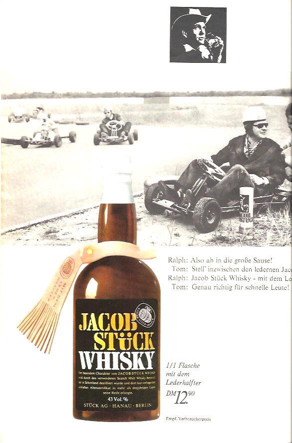 Werbung für Jacob Stück Whisky, heute wäre sie in der Aussage nicht mehr möglich. Man beachte die filigranen Karts.