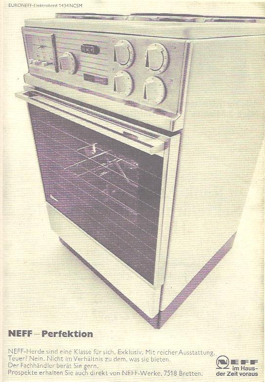 Werbung für NEFF Herde aus dem Jahr 1967. Damals musste man die Prospekte noch beim Hersteller per Post bestellen, oder bekam sie vom Elektrohändler um die Ecke.