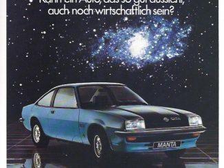 Werbung für den Opel Manta (im Bild ein Manta GT/E). Ob damals bei der Entscheidung für das Sportcoupé die Wirtschaftlichkeit wirklich das entscheidende Argument war, lassen wir mal offen...