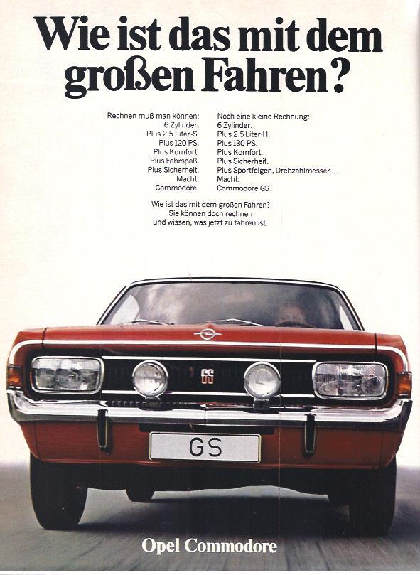 Wie erklärt man dem zukünftigen Käufer die Vorteile eines neuen Ausstattungsmodells? in dieser Anzeige von 1969 für den Opel Commodore GS lässt Opel die Kunden rechnen...