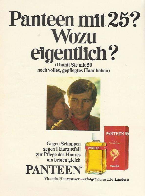 Eine jüngere Zielgruppe für PANTEEN soll mit dieser Anzeige aus dem Jahr 1967 angesprochen werden. Das gelingt über das Schreckgespenst Haarausfall.