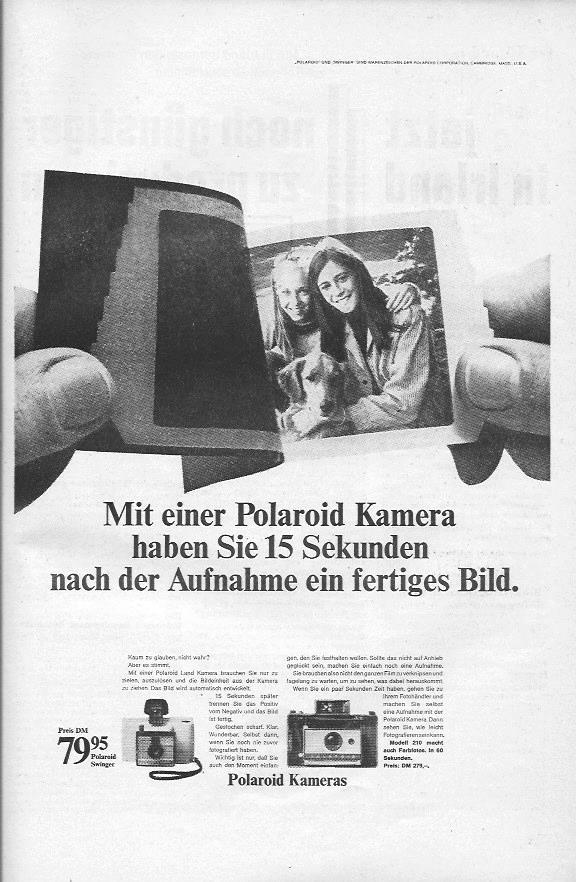 In dieser Anzeige aus dem Jahr 1967 bewirbt Polaroid ihre Sofortbildkamera Polaroid Land,mit der man nach 15 Sekunden bereits ein fertig entwickeltes Bild haben sollte.