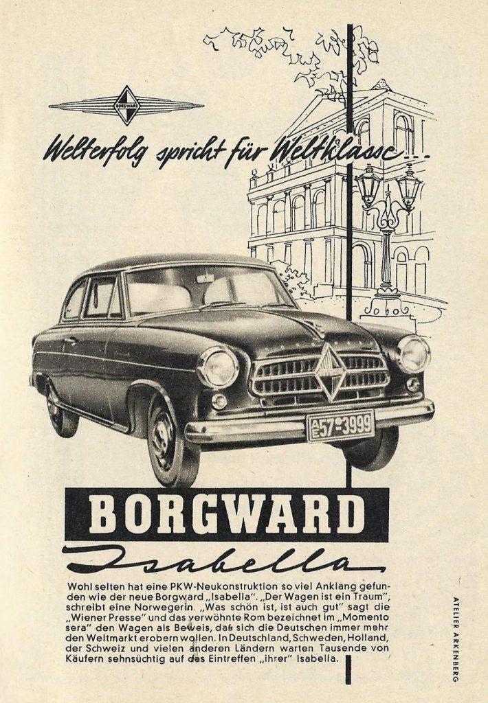 Der Bremer Automobilhersteller Borgward landet 1954 mit dem Modell Isabella einen Verkaufserfolg. Witzig ist, wie der Modellname enstand.